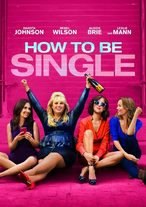 Kijk How to be Single (2016) online bij Pathé Thuis